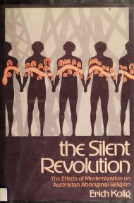Cover of: The silent revolution | Erich Kolig